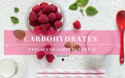 Carbohydrates Explained (Part 2 – Best Simple Carbs)