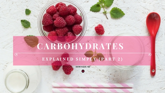 Best Simple Carbs | Downsize Me