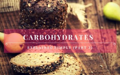 Fibre in Carbohydrates (Carbohydrates Explained Simply – Part 3)