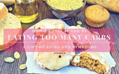 Eating Too Many Carbs – Symptoms and Side Effects