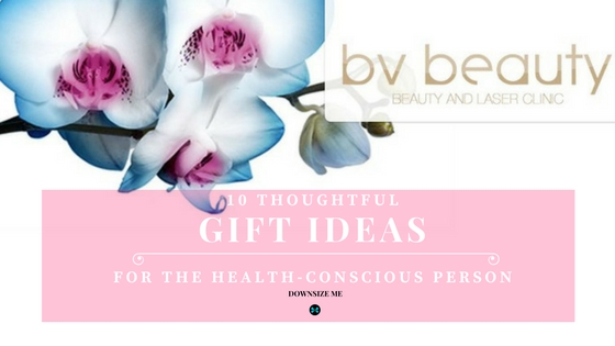 Healthy Gift Ideas | Downsize Me