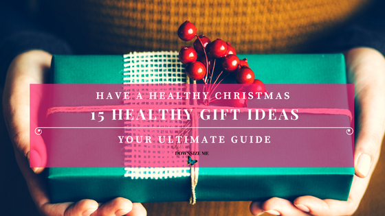 15 Healthy Christmas Gift Ideas