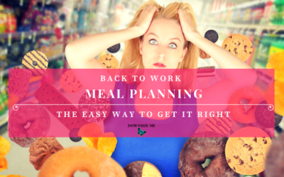 Back to Work Meal Planning – The Easy Way