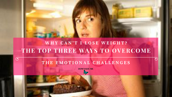 3 Ways to Overcome the Emotional Challenges of Weight Loss