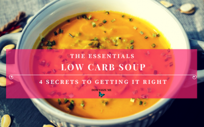 Low Carb Soup – 4 Secrets to Getting it Right