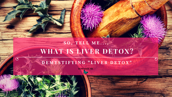 What Is Liver Detox? Demystifying liver detox