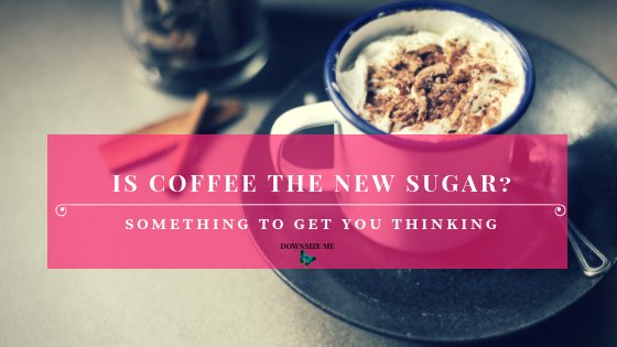 Is coffee the new sugar